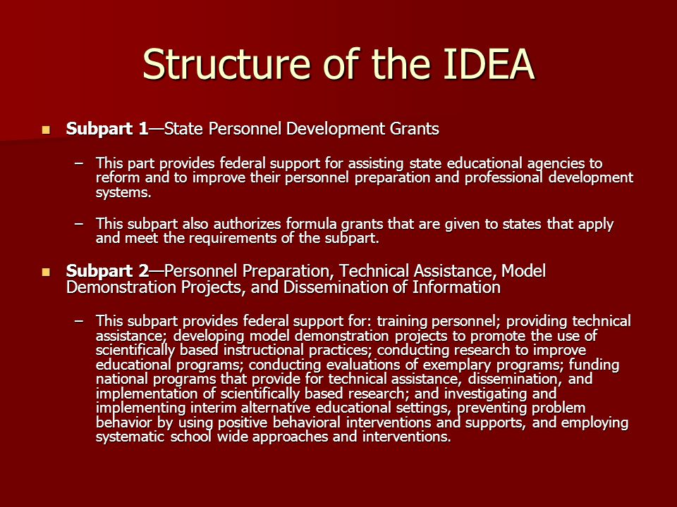 Structure of the IDEA Subpart 1—State Personnel Development Grants