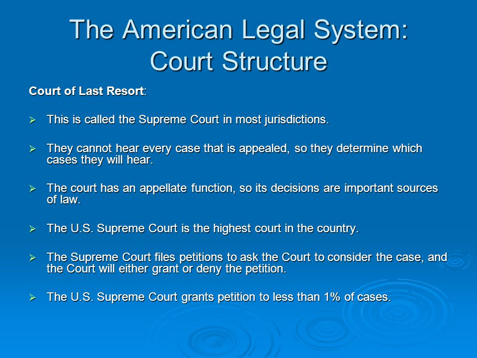 The American Legal System: Court Structure