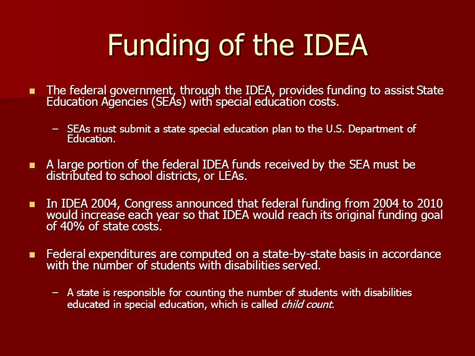 Funding of the IDEA