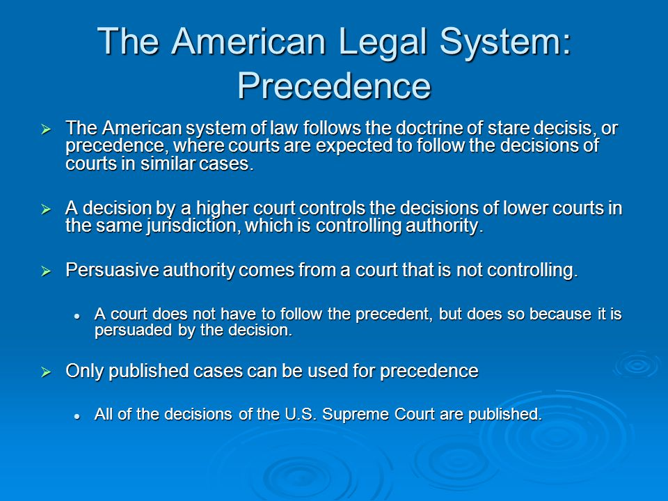 The American Legal System: Precedence