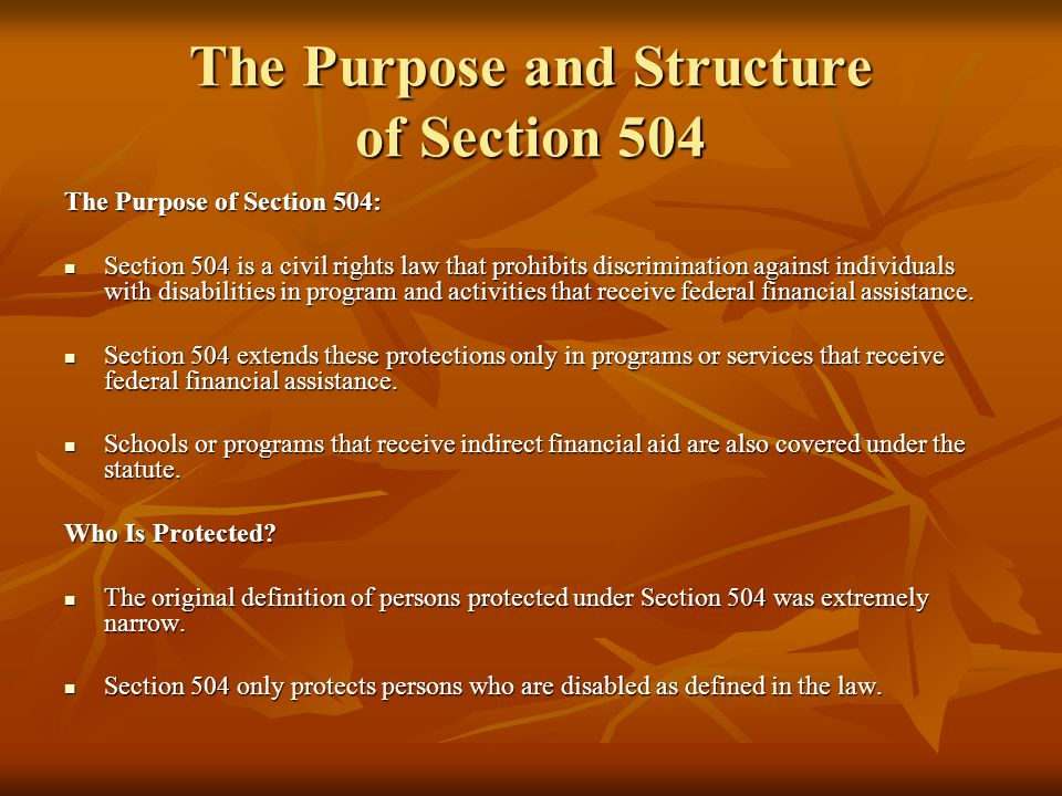 The Purpose and Structure of Section 504