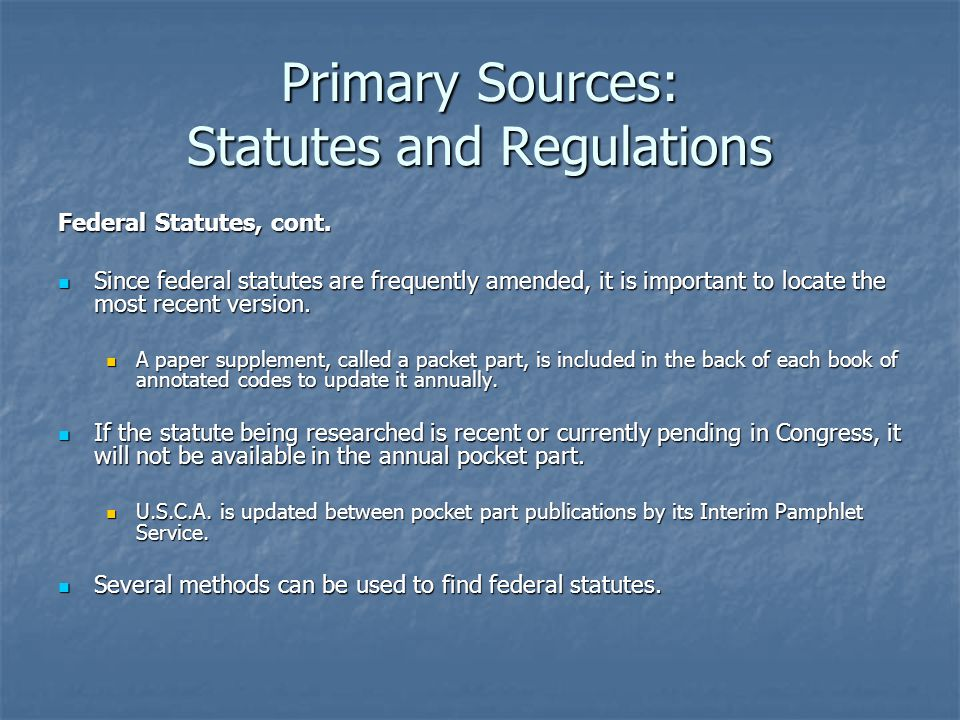 Primary Sources: Statutes and Regulations