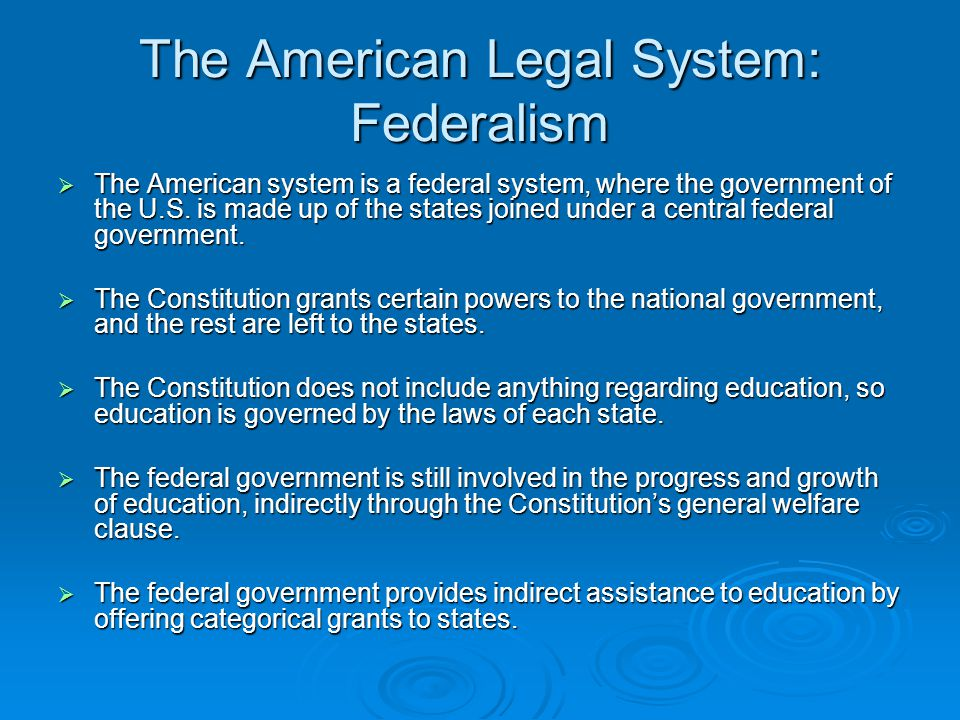 The American Legal System: Federalism