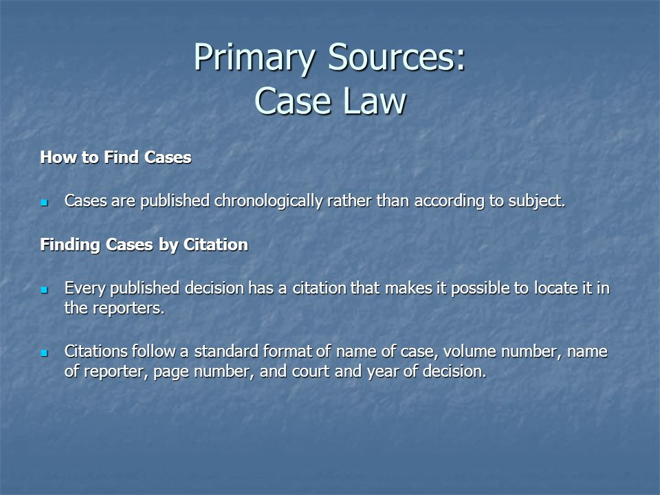 Primary Sources: Case Law