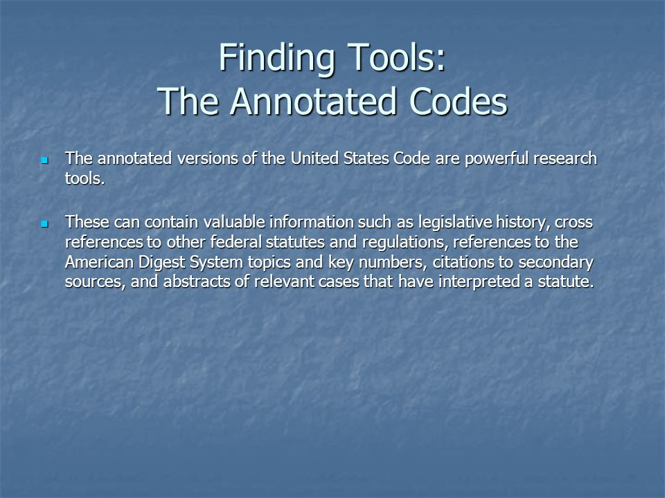 Finding Tools: The Annotated Codes