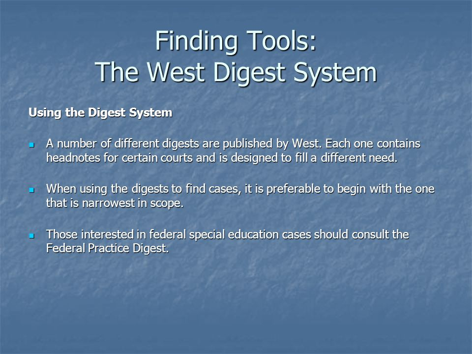 Finding Tools: The West Digest System