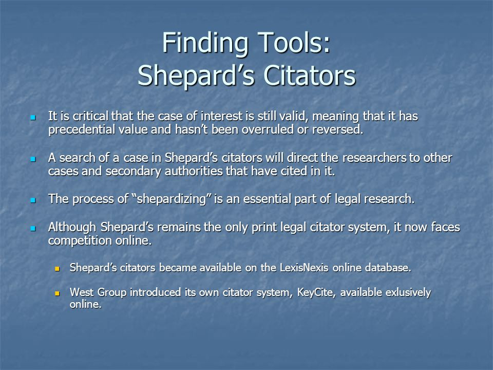 Finding Tools: Shepard's Citators