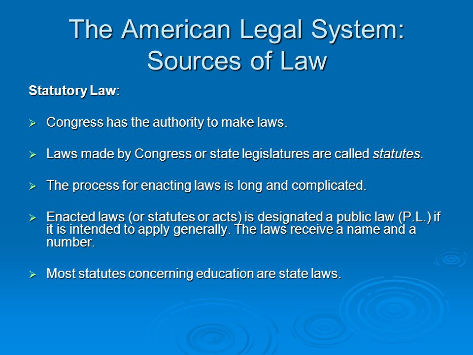 The American Legal System: Sources of Law