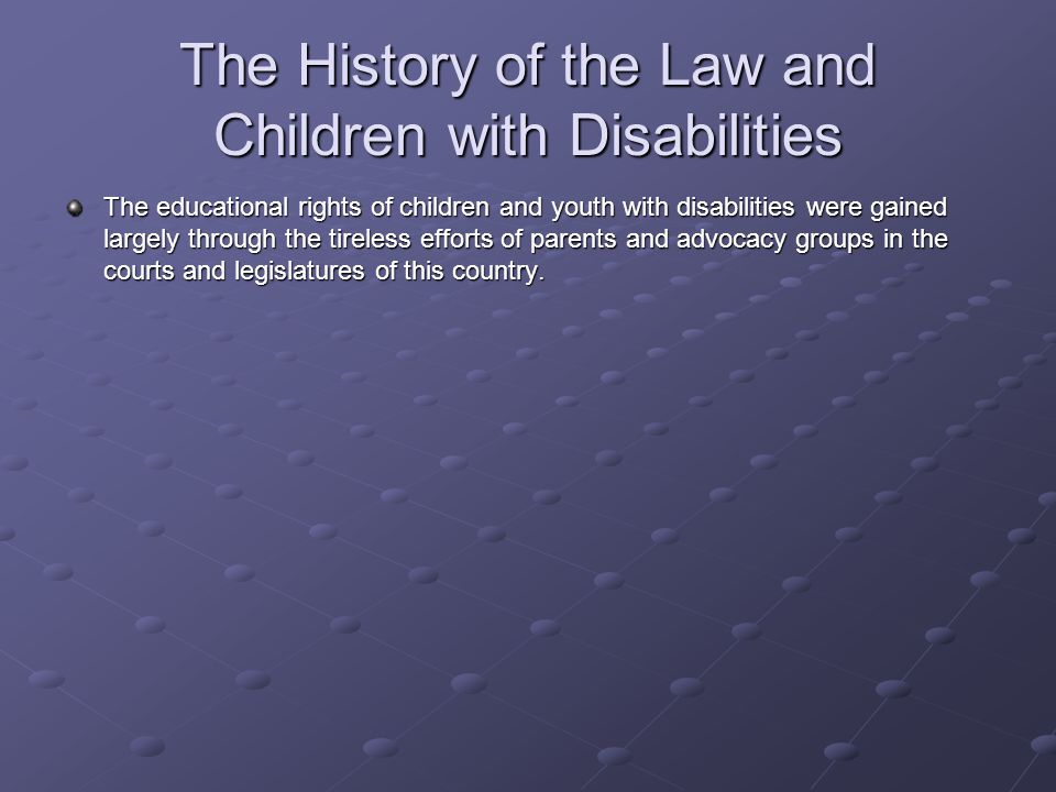 The History of the Law and Children with Disabilities