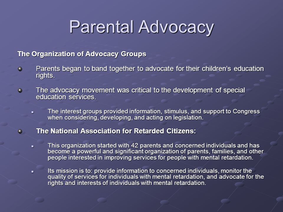 Parental Advocacy The Organization of Advocacy Groups