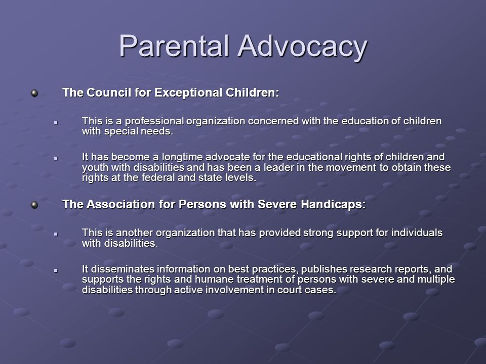 Parental Advocacy The Council for Exceptional Children: