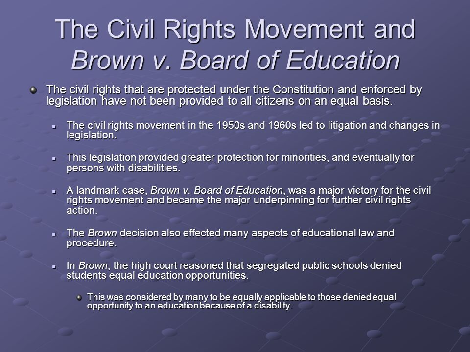 The Civil Rights Movement and Brown v. Board of Education