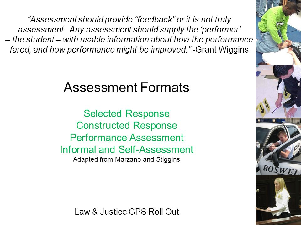 Assessment Formats Selected Response Constructed Response