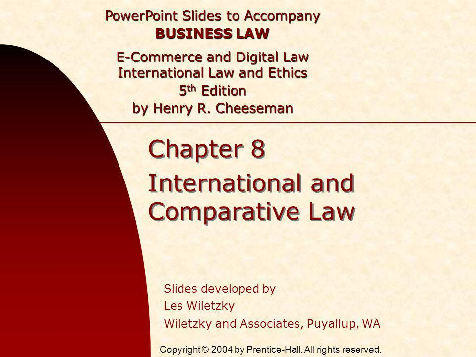 Chapter 8 International and Comparative Law