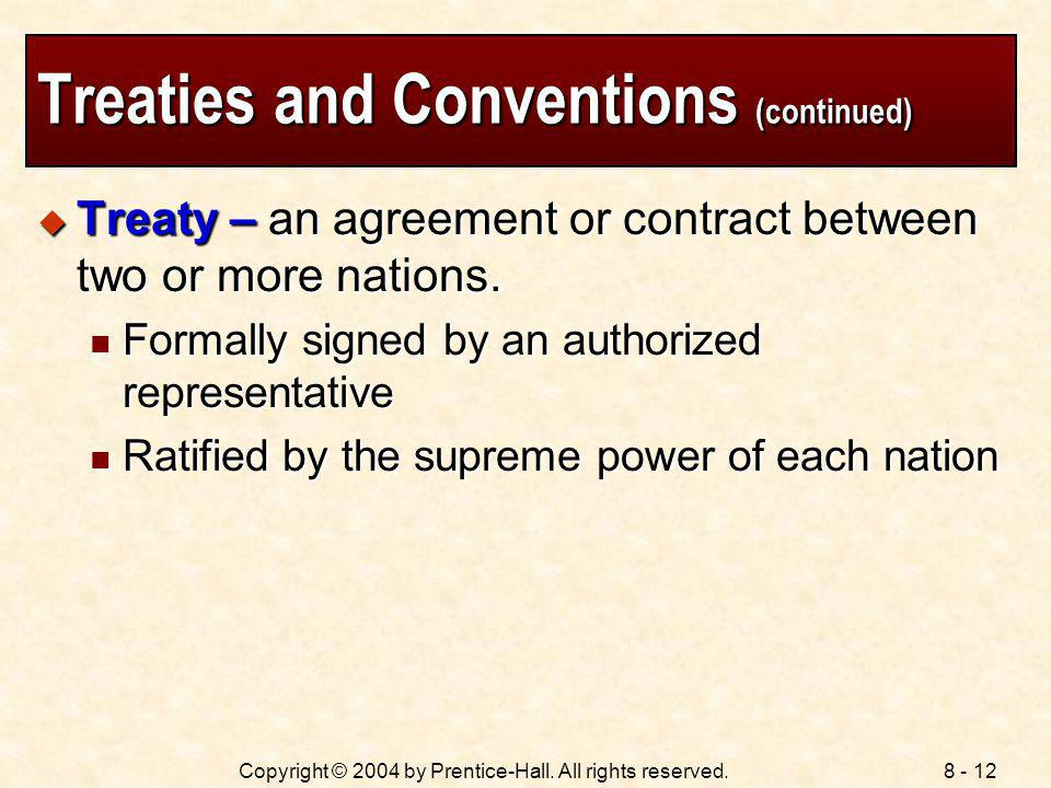 Treaties and Conventions (continued)
