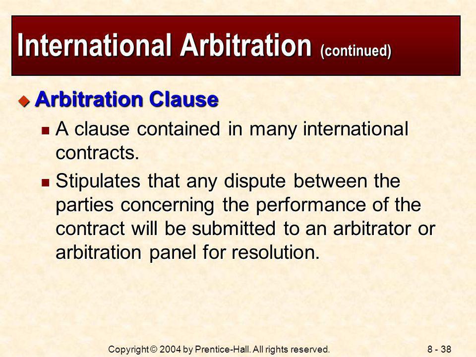 International Arbitration (continued)