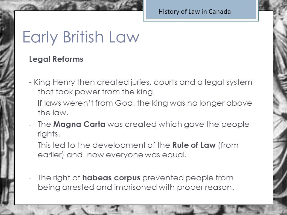 Early British Law Legal Reforms