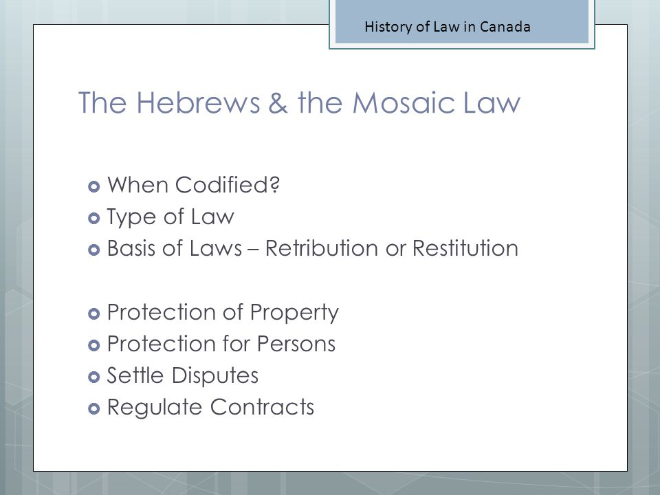 The Hebrews & the Mosaic Law