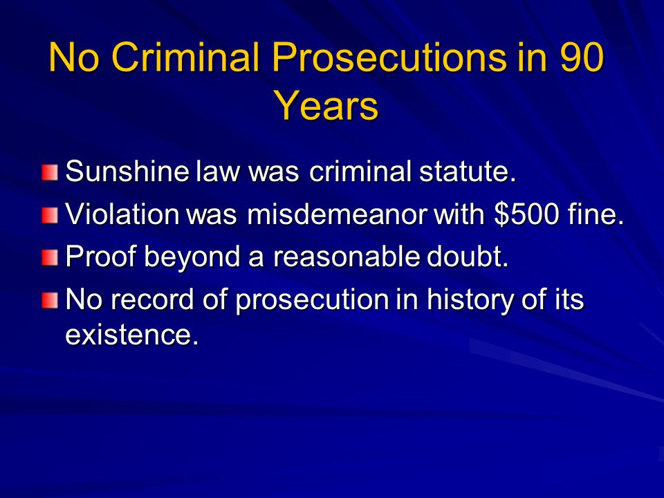 No Criminal Prosecutions in 90 Years