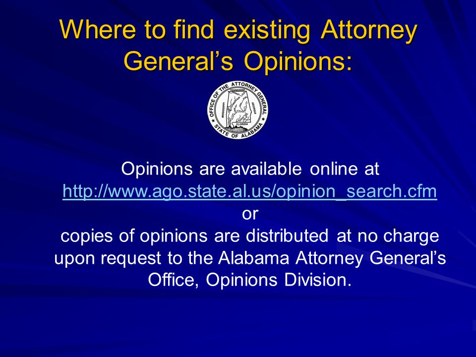 Where to find existing Attorney General's Opinions: