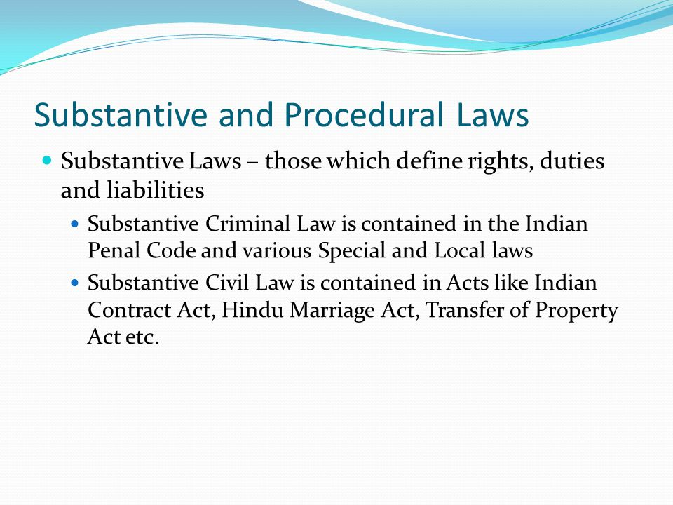 Substantive and Procedural Laws