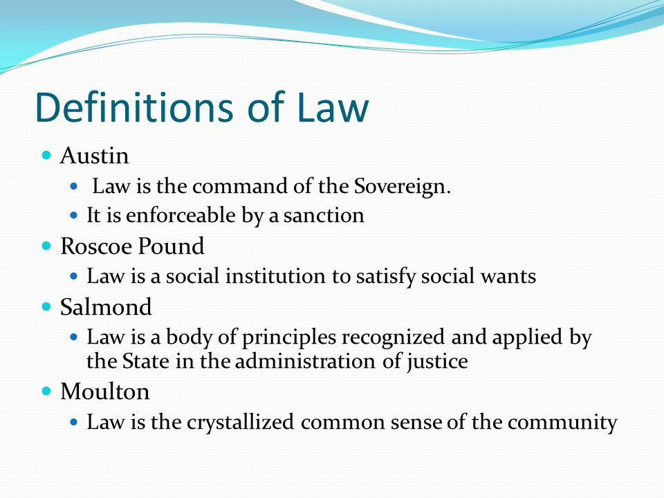 Definitions of Law Austin Roscoe Pound Salmond Moulton