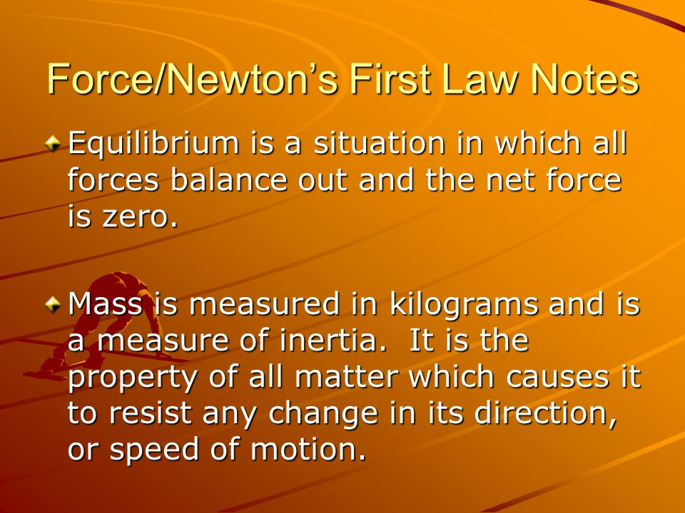 Force/Newton's First Law Notes