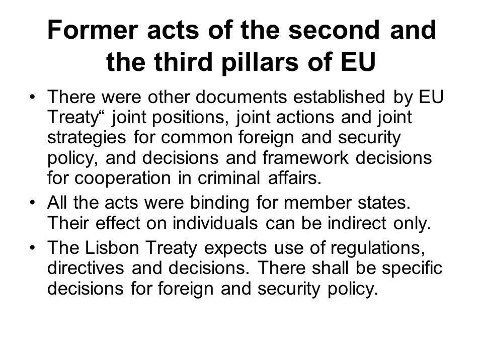 Former acts of the second and the third pillars of EU