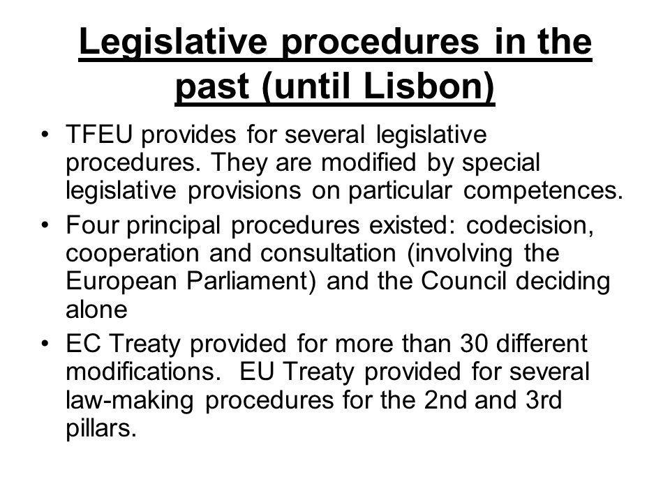 Legislative procedures in the past (until Lisbon)