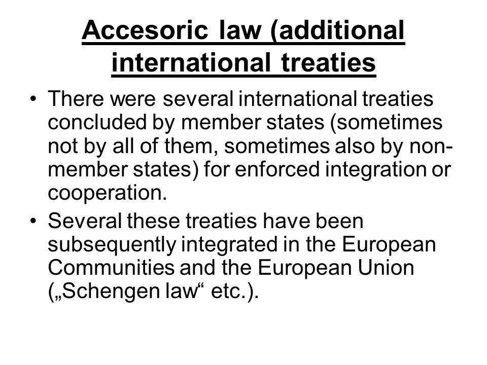 Accesoric law (additional international treaties