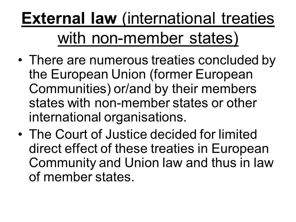 External law (international treaties with non-member states)
