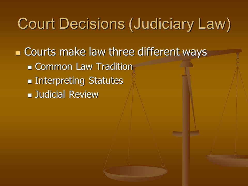 Court Decisions (Judiciary Law)