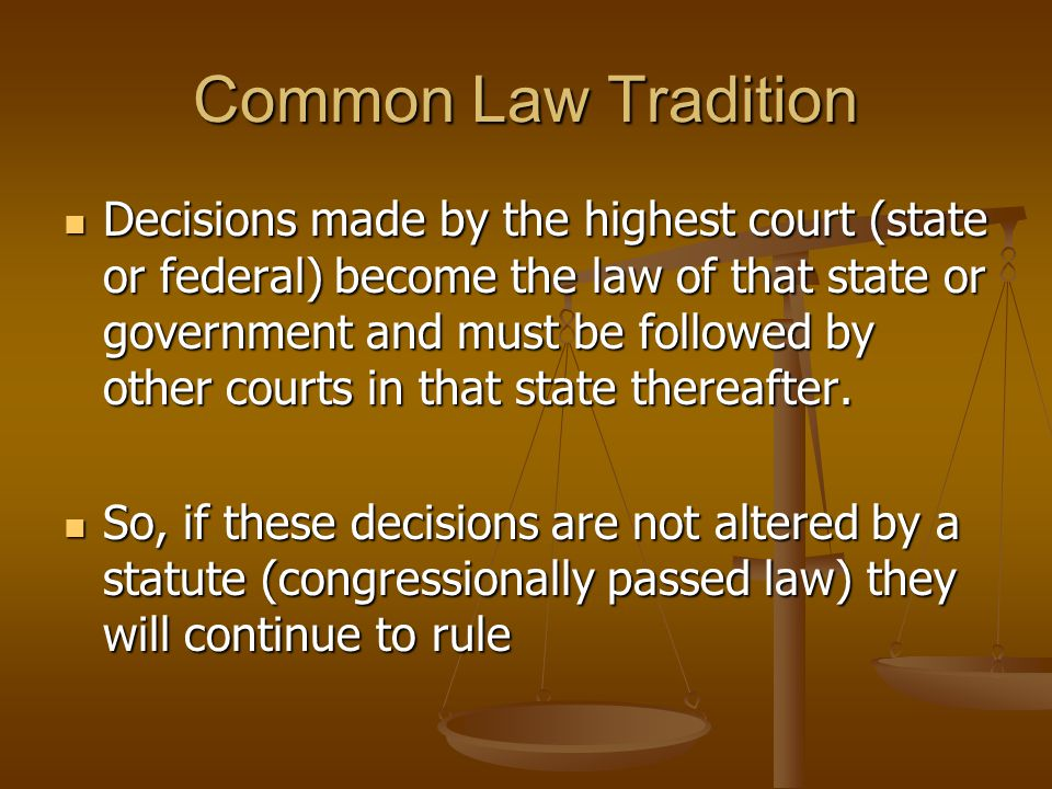 Common Law Tradition