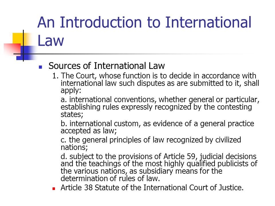 An Introduction to International Law