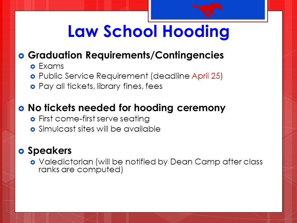 Law School Hooding Graduation Requirements/Contingencies
