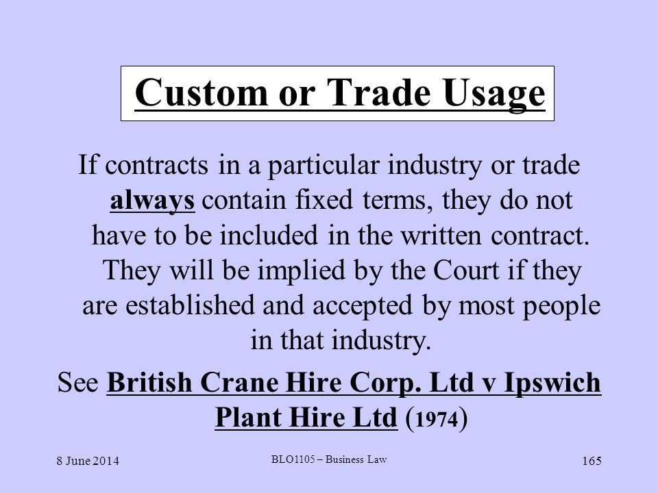 See British Crane Hire Corp. Ltd v Ipswich Plant Hire Ltd (1974)