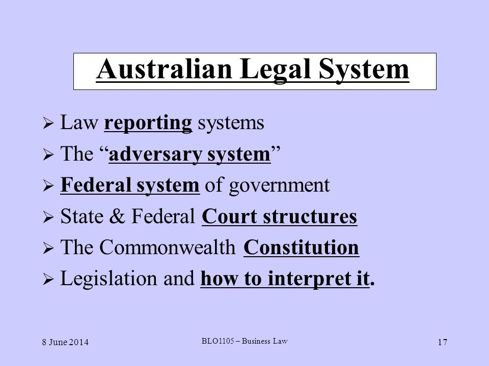 the australian legal system Where law comes from last updated 19 december 2016 chisholm, r and g nettheim (2012) understanding law: an introduction to australia's legal system, 8th edn.