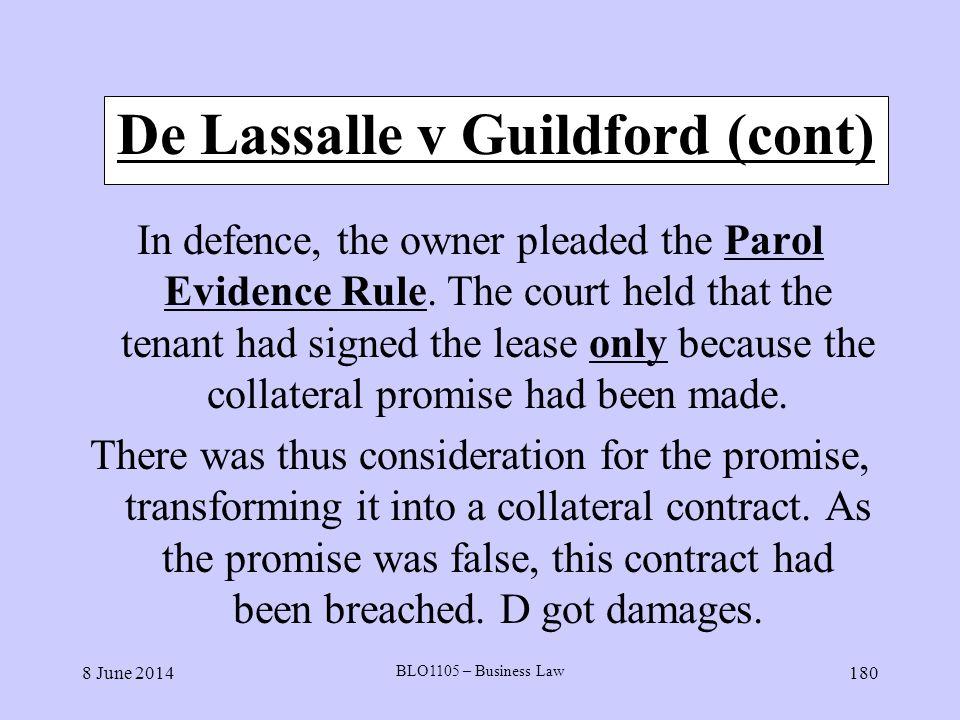 De Lassalle v Guildford (cont)