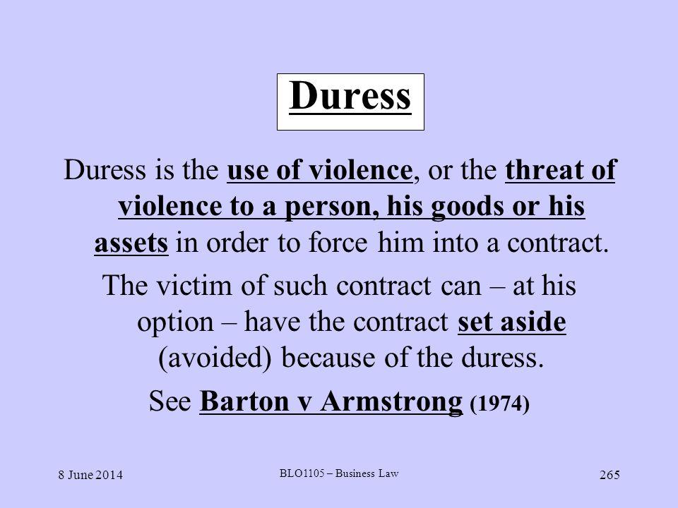 See Barton v Armstrong (1974)