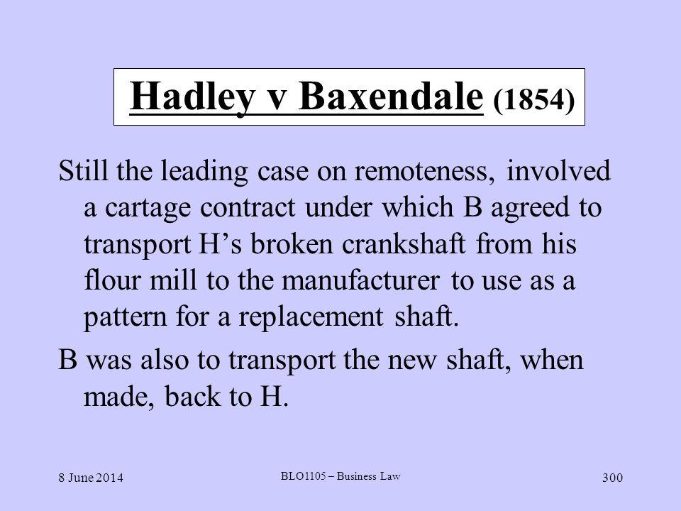 Hadley v Baxendale (1854)