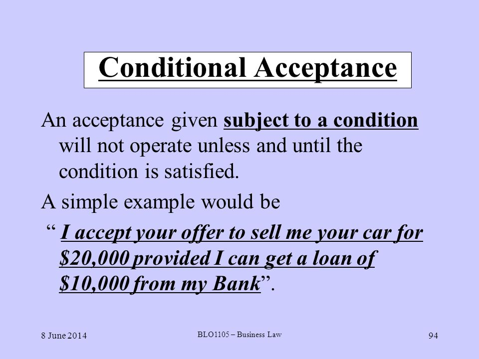 Conditional Acceptance