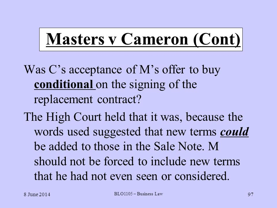 Masters v Cameron (Cont)