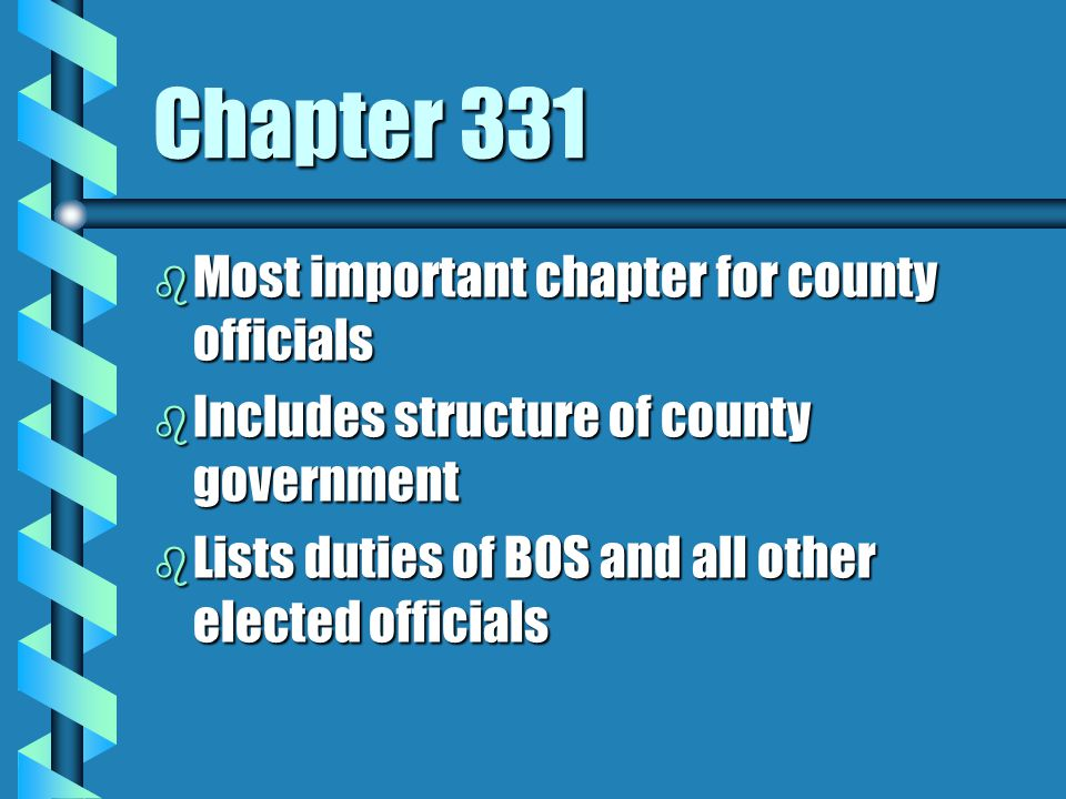 Chapter 331 Most important chapter for county officials