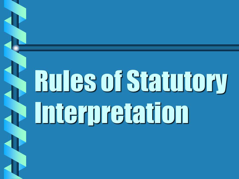 Rules of Statutory Interpretation