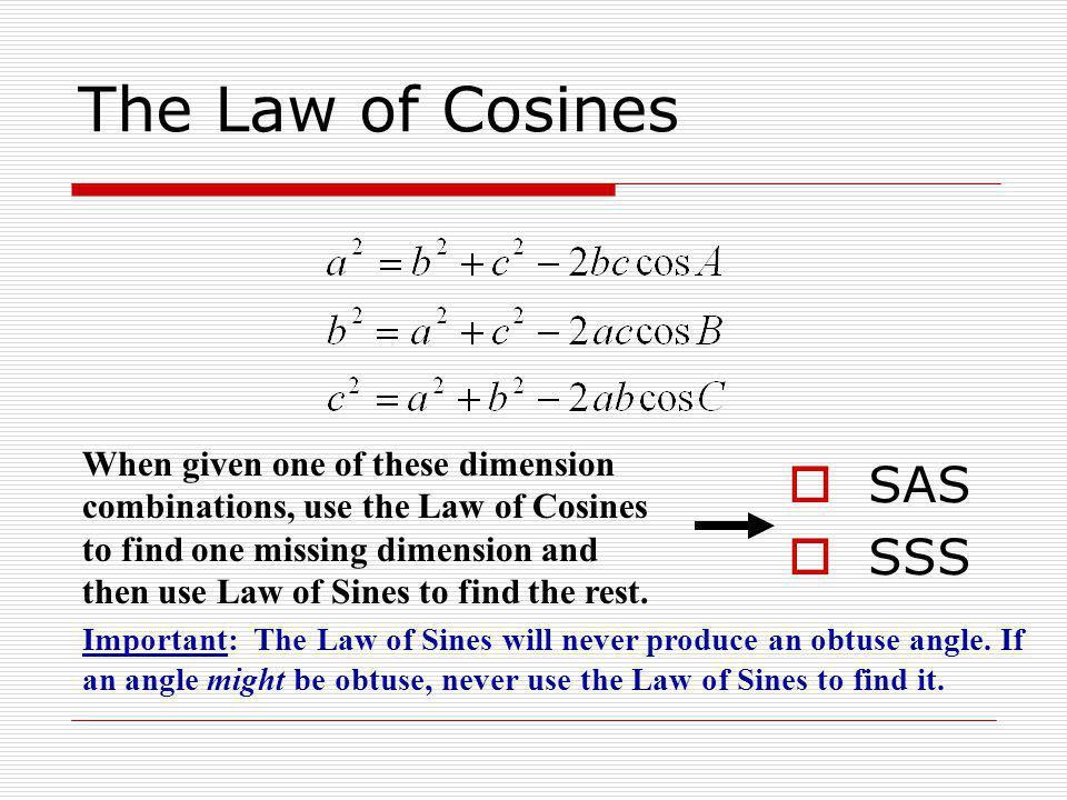The Law of Cosines SAS SSS