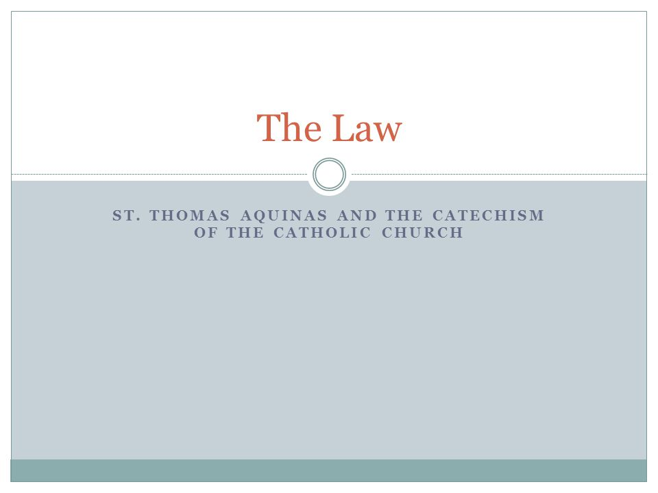 St. Thomas Aquinas and the Catechism of the Catholic Church