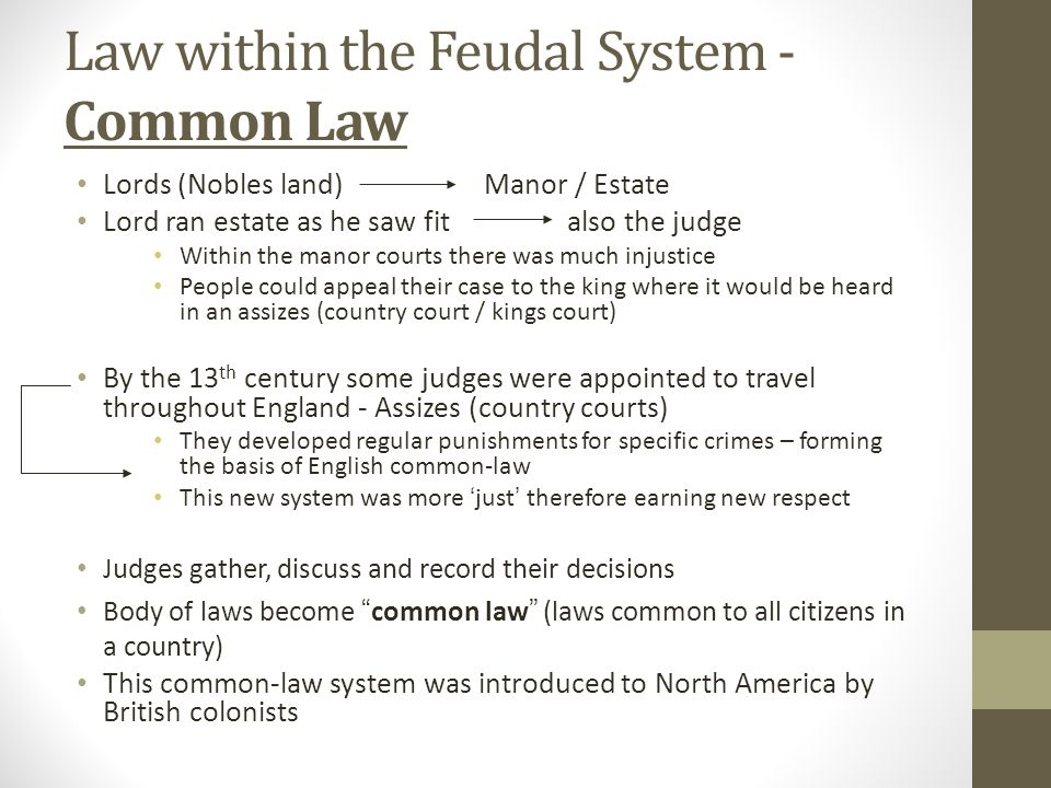 Law within the Feudal System - Common Law
