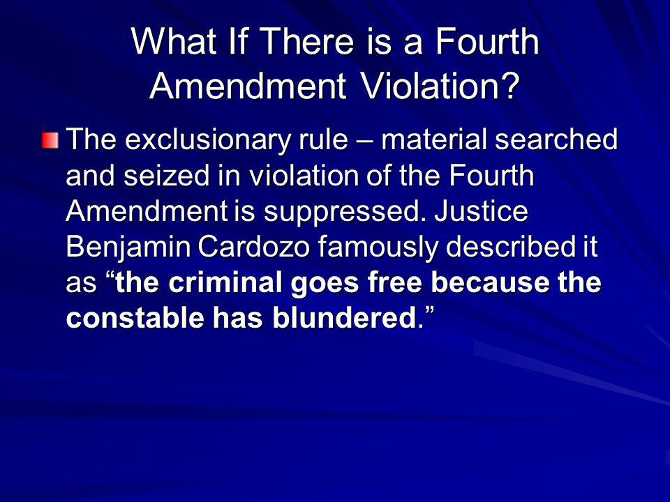 What If There is a Fourth Amendment Violation