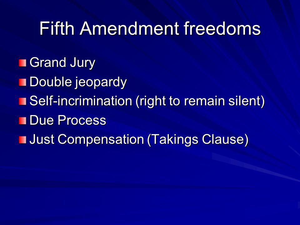 Fifth Amendment freedoms