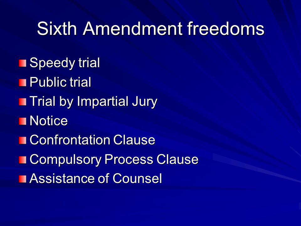Sixth Amendment freedoms
